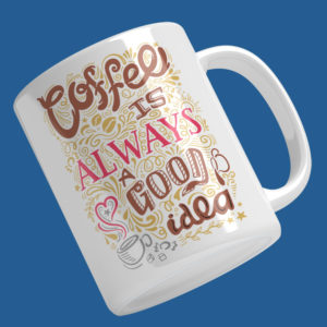 coffee is a good idea bögre